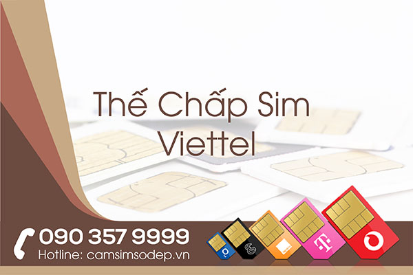 Thế Chấp Sim Viettel