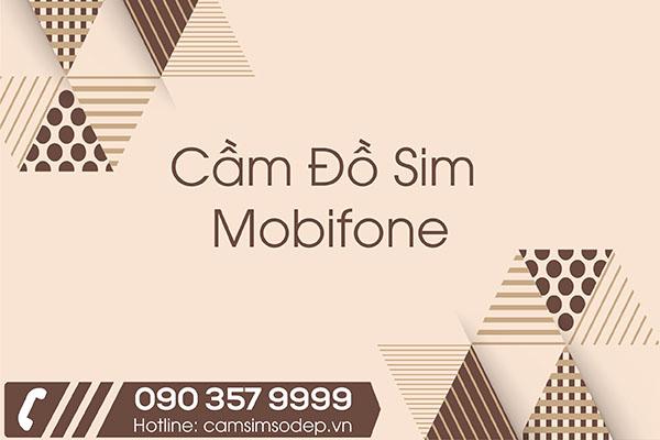 Cầm Đồ Sim Mobifone