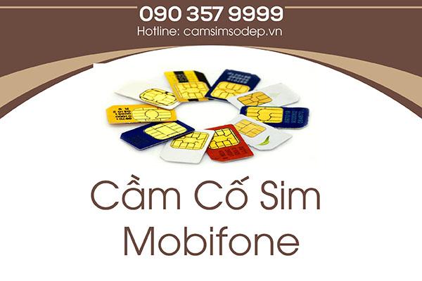 Cầm Cố Sim Mobifone