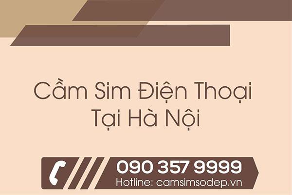 Cầm Sim Điện Thoại Tại Hà Nội