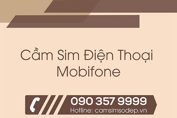 Cầm Sim Điện Thoại Mobifone