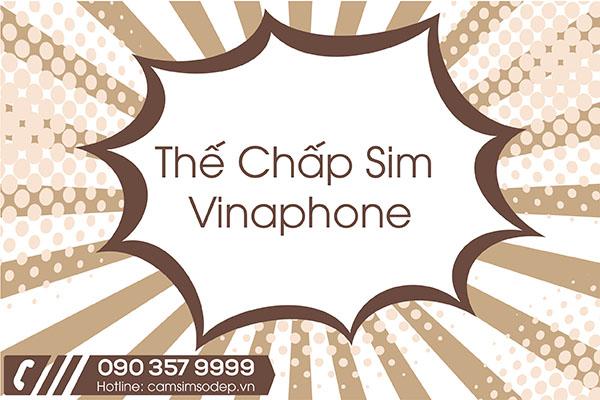 Thế Chấp Sim Vinaphone